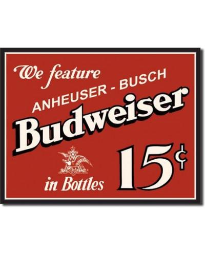 Plechová ceduľa Budweiser 15 centov 32 cm x 40 cm
