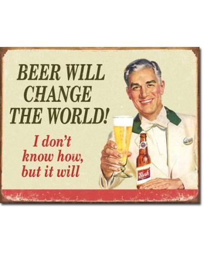 Plechová ceduľa éphémère Beer Change the World 40 cm x 32 cm