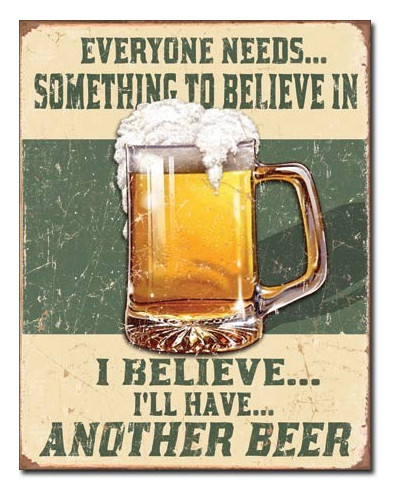Plechová ceduľa Believe in Something 40 cm x 32 cm