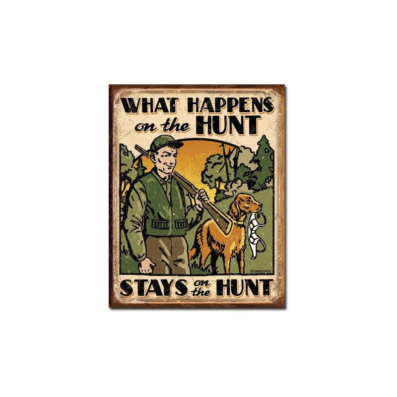 Plechová ceduľa Hunt - What Happens 40 cm x 32 cm