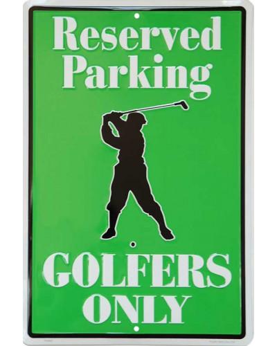 Plechová ceduľa Golfers Only Reserved Parking 45 cm x 30 cm