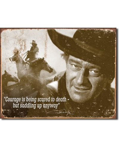 Plechová ceduľa John Wayne - Courage 40 cm x 32 cm