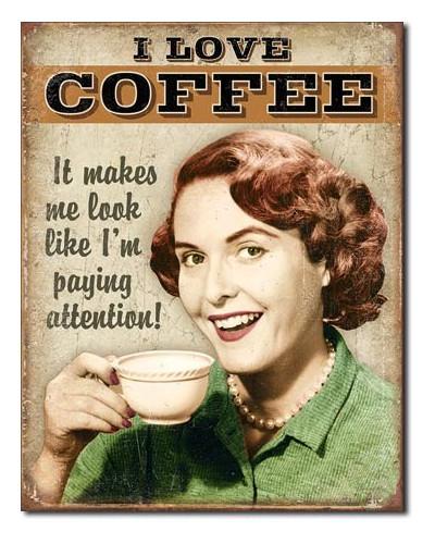 Plechová ceduľa Coffee - Paying Attention 40 cm x 32 cm