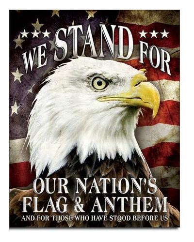 Plechová ceduľa We Stand For Our Flag 40 cm x 32 cm