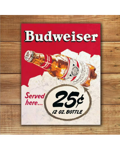 Plechová ceduľa Budweiser - 25 Cent 40 cm x 32 cm w