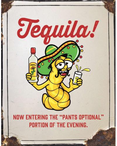 Plechová ceduľa Tequila - Pants Optional 32 cm x 40 cm